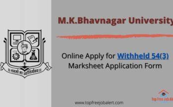 Bhavnagar University 54(3) Withheld Application form